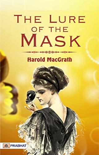 the-lure-of-the-mask