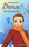 Danse !, Tome 7 : Une Rose pour Mo