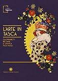 L'arte in tasca. Calendarietti, réclame e grafica 1920-1940. Catalogo della mostra (Modena, 15 settembre 2017-18 febbraio 2018). Ediz. illustrata
