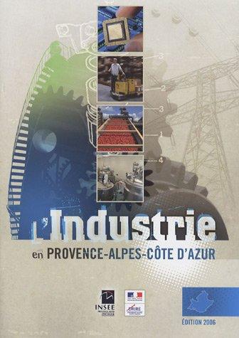 L'industrie en Provence-Alpes-Côtes d'Azur