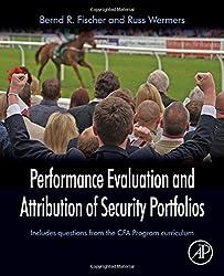 Performance Evaluation & Attribution of Security Portfolios (Handbooks in Economics (Academic Press))