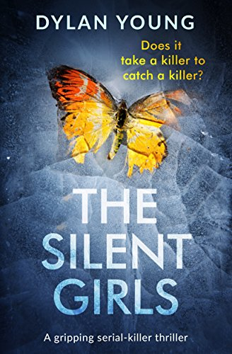 The Silent Girls: A gripping serial killer thriller (Detective Anna Gwynne Crime Series Book 1) thumbnail