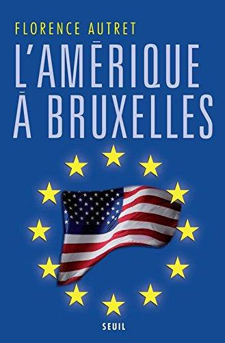 L'Amérique à Bruxelles par Florence Autret