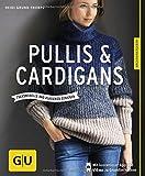Pullis & Cardigans: Trendmodell und Klassiker stricken (GU Kreativratgeber) bei Amazon kaufen