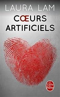 Coeurs artificiels par Laura Lam