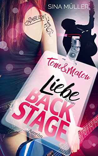 Tom & Malou 2: Liebe backstage (Musik-toms)