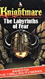Knightmare: The Labyrinths of Fear
