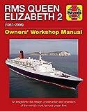 Qe2 - Queen Elizabeth 2: 1967-2008 (Haynes Manuals) (Owners' Workshop Manual)