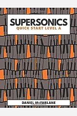 Supersonics: Quick Start Level A Paperback