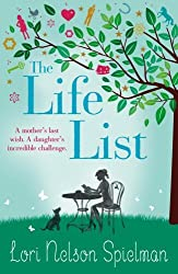 The Life List by Lori Nelson Spielman (2013-08-01)