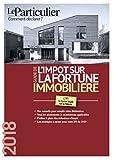 Telecharger Livres Guide de l impot sur la fortune immobiliere 2018 (PDF,EPUB,MOBI) gratuits en Francaise