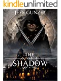 The Shadow (The Legend Of The Gate Keeper Book 0)