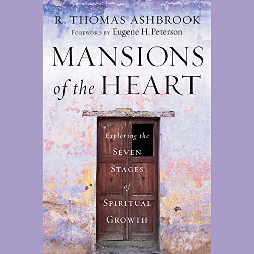Mansions of the Heart: Exploring the Seven Stages of Spiritual Growth  Audiolibri