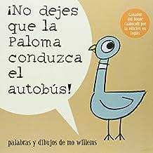 No Dejes Que la Paloma Conduzca el Autobus! (Pigeon Series)