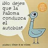 No Dejes Que la Paloma Conduzca el Autobus! (Pigeon Series) (Tapa blanda)