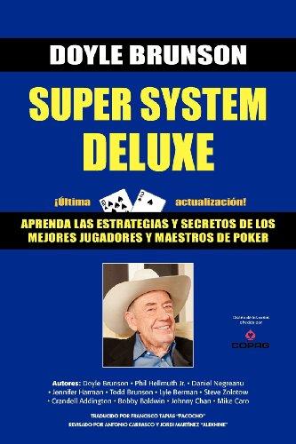 Super System Deluxe por Doyle Bruson