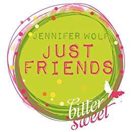 Just Friends (Jennifer Wolf)