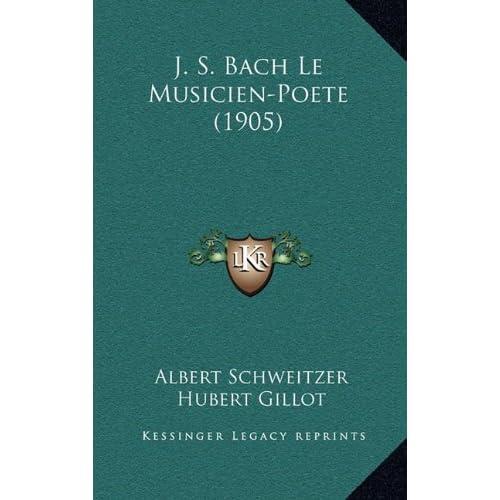 J. S. Bach Le Musicien-Poete (1905)