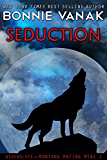 Seduction (BBW: Big, Beautiful Werewolf): Werewolves of Montana Mating Mini 1