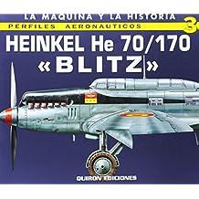 Heinkel He 70/170 (Perfiles Aeronauticas, Band 3)