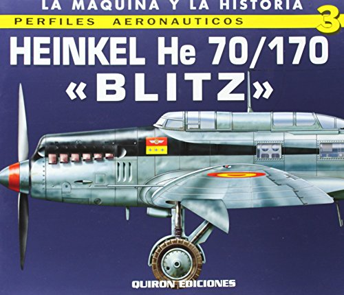 Heinkel He 70/170 OBlitz' (Perfiles Aeronauticas) por Rafael A Permuy Lopez