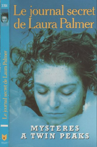 Le journal secret de Laura Palmer par J Lynch