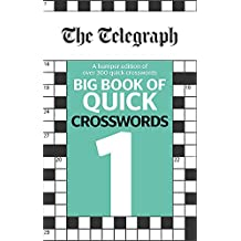 The Telegraph Big Book of Quick Crosswords 1 (The Telegraph Puzzle Books)