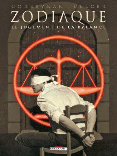 Zodiaque T07: Le jugement de la balance