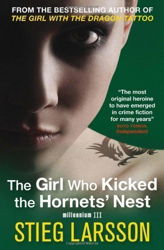 The Girl Who Kicked the Hornets' Nest (Millennium Trilogy Book 3) by Stieg Larsson on 01/04/2010 UK paperback edition
