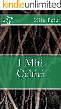 I Miti Celtici (Meet Myths)