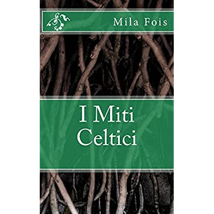 I Miti Celtici (Meet Myths)