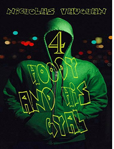 HOODY AND HIS GYAL 4: POLICE WORK (English Edition) (4 Hoody)