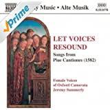 Let Voices Resound: Songs from Piae Cantiones