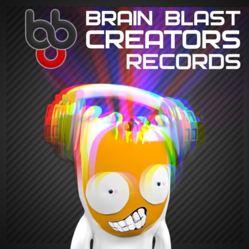 Brain Blast Creators Records Presents Electro House Vol. 1