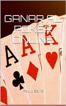 Ganar al poker online de [Quiles, Pablo Sanz]