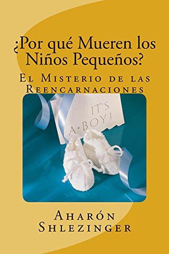 ¿Por qué Mueren los Niños Pequeños? (Spanish Edition)