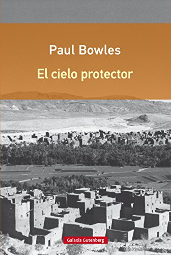 El cielo protector (Rústica Digital nº 41) eBook: Bowles, Paul, d ...