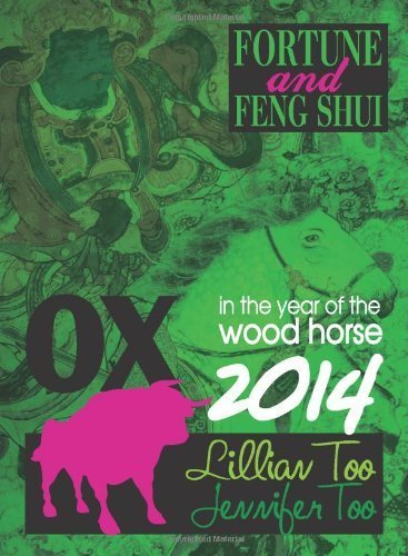 Lillian Too & Jennifer Too Fortune & Feng Shui 2014 Ox by Lillian Too & Jennifer Too (2013) Paperback