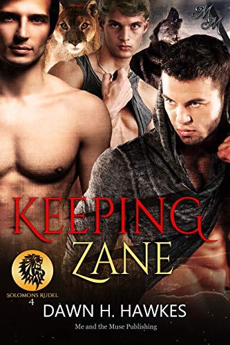 Keeping Zane: Gefährten zu dritt (Solomons Rudel 4)