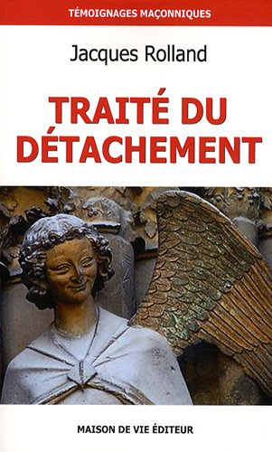 Traité du détachement par Jacques Rolland