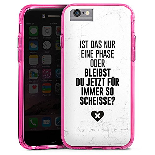 Apple iPhone 6 Bumper Hülle Bumper Case Glitzer Hülle Diss Funny Lustig Bumper Case transparent pink