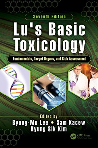 Lu's basic toxicology: fundamentals, target organs, and risk assessment - book cover