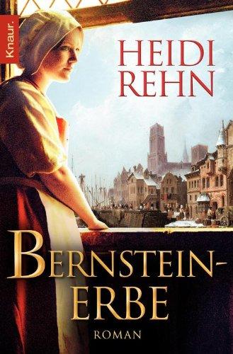 Bernsteinerbe: Roman (Die Magdalena-Reihe 3)