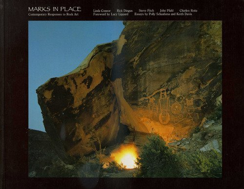 Marks in Place: Contemporary Responses to Rock Art by Linda Conner (1988-03-02)