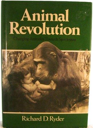 The Animal Revolution: Changing Attitudes to Speciesism