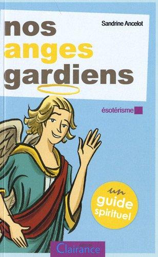 Nos anges gardiens par Sandrine Ancelot