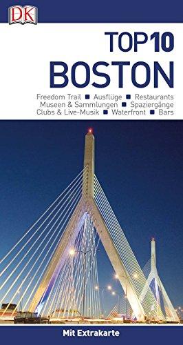 Top 10 Reiseführer Boston: mit Extrakarte und kulinarischem Sprachführer zum Herausnehmen