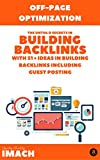 Ultimate Guide of Building Backlinks with 51 Ideas in Generating Domain Authority, Page Authority and Backlinks. From A to Z Complete SEO Marketing Companion: ... SEO Guide to become Expert (English Edition)