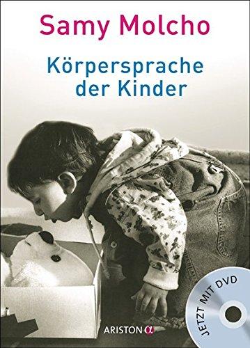 Körpersprache der Kinder: Mit DVD