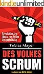Des Volkes Scrum: Revolutionäre Ideen...